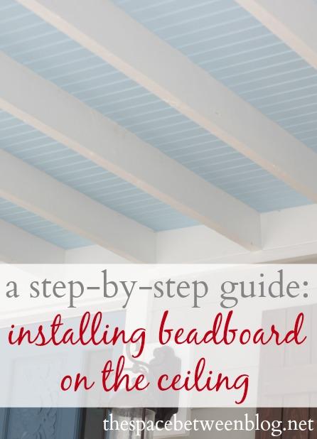 beadboard on the ceiling - Beadboard Ceiling