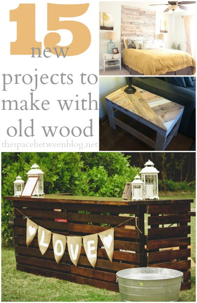 Upcycling Ideas - 15 inspiring projects to make with reclaimed wood