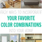 how to incorporate color combinations in your home