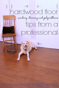 over 17 specific tips to enable any DIYer to sand, stain and refinish their own hardwood floors