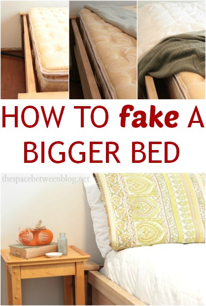 how to fake a bigger bed