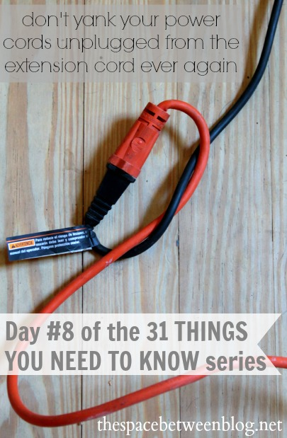 tie knot in cords to prevent them from unplugging