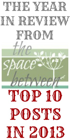 top 10 posts on thespacebetweenblog.net for 2013, diy, home improvement and tips & tricks